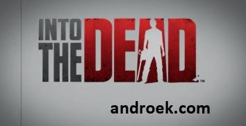 Взломанная Into the Dead