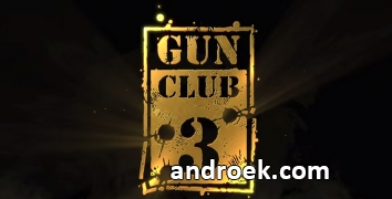 Взломанный Gun Club 3
