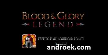 BLOOD and GLORY: LEGEND взломанная версия (много денег)
