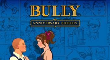 Bully: Anniversary Edition полная версия (взломанный)